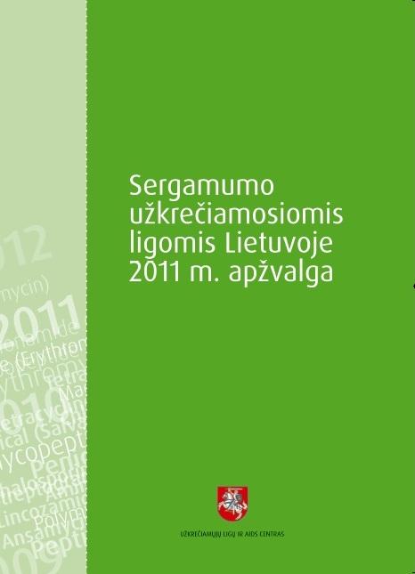 """Naujas leidinys """"Sergamumo užkrečiamosiomis ligomis Lietuvoje 2011 m. apžvalga"""" pravers ne tik specialistams"""