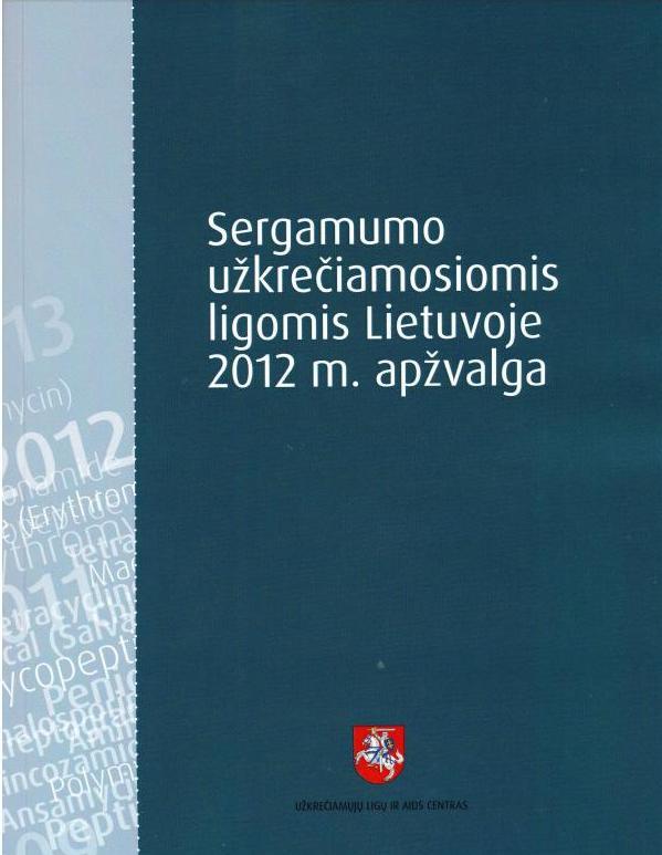 Sergamumo užkrečiamomis ligomis Lietuvoje 2012 metais apžvalga